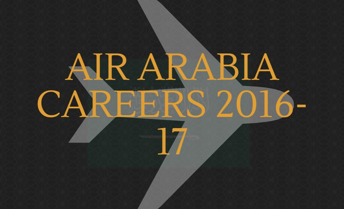 Air arabia careers 2016 17 - Air arabia sharjah office ...