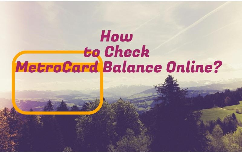 How to check metrocard balance online