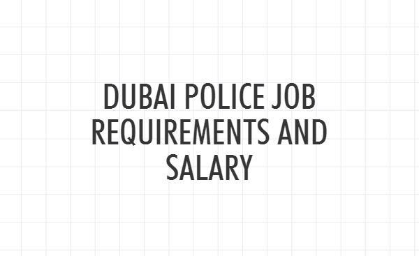 DUBAI police SALARY
