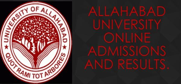 Allahabad University Admission | Application Form | Results 2018
