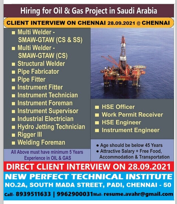 WALK-IN INTERVIEW AT CHENNAI FOR SAUDI ARABIA OIL AND GAS PROJECT