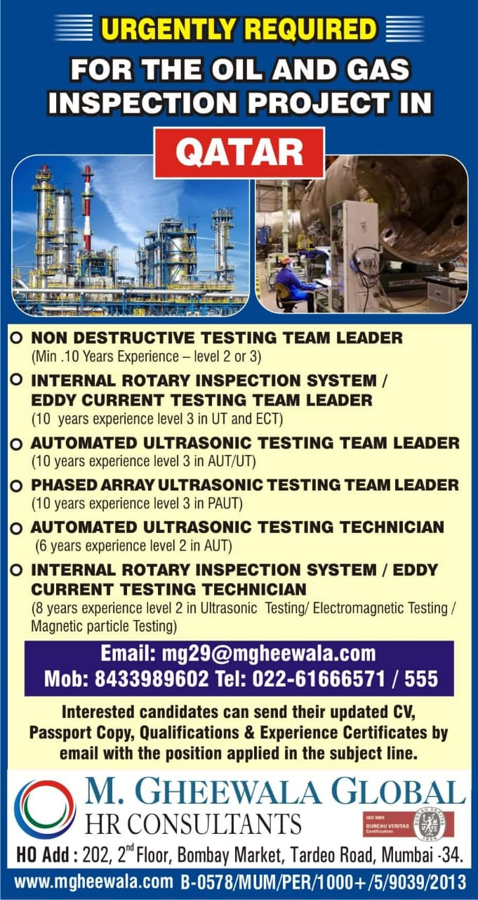 URGENTLY REQUIRED FOR THE OIL & GAS INSPECTION PROJECT-QATAR