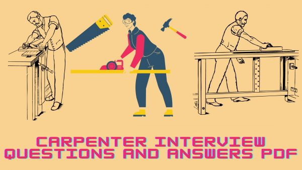 Carpenter Interview Questions and Answers PDF