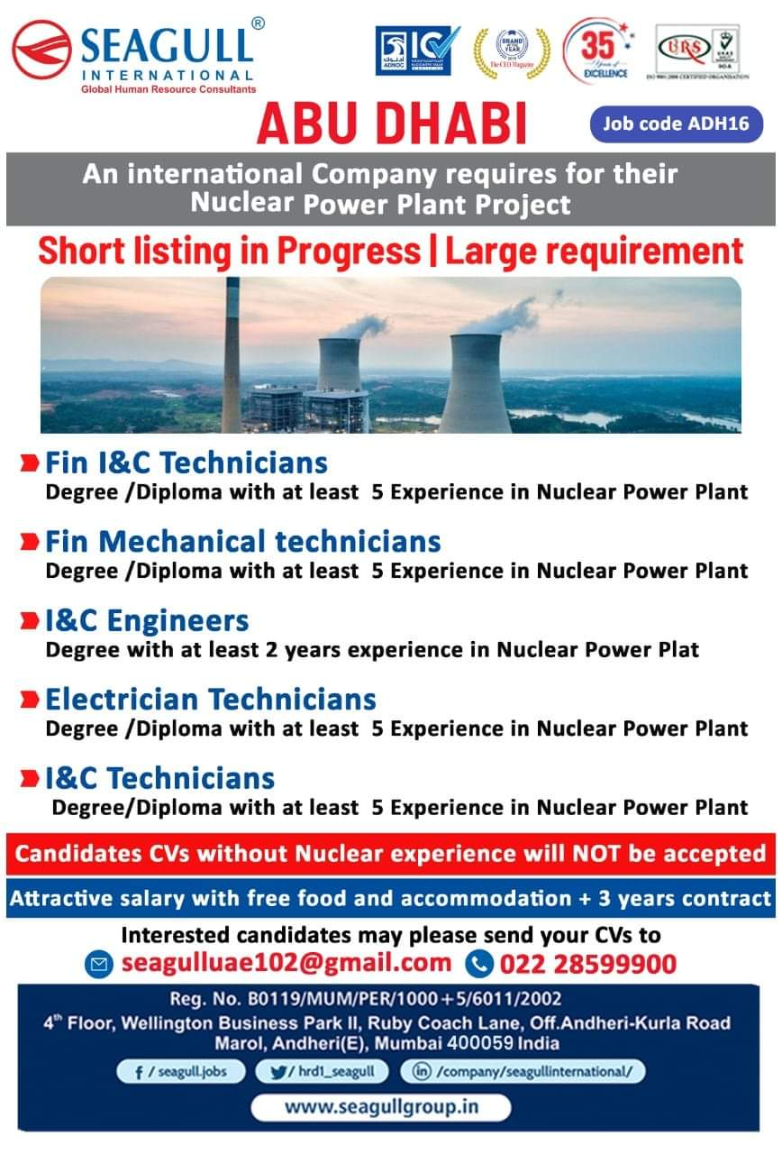 International Company requires for their Nuclear Power Plant Project ABU DHABI
