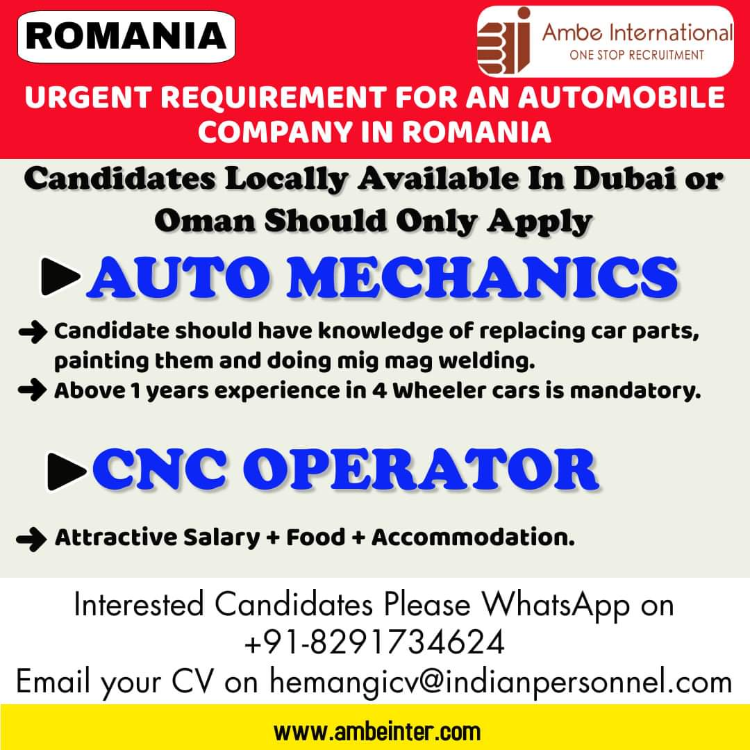 URGENT REQUIREMENT FOR AN AUTOMOBILE  COMPANY IN ROMANIA