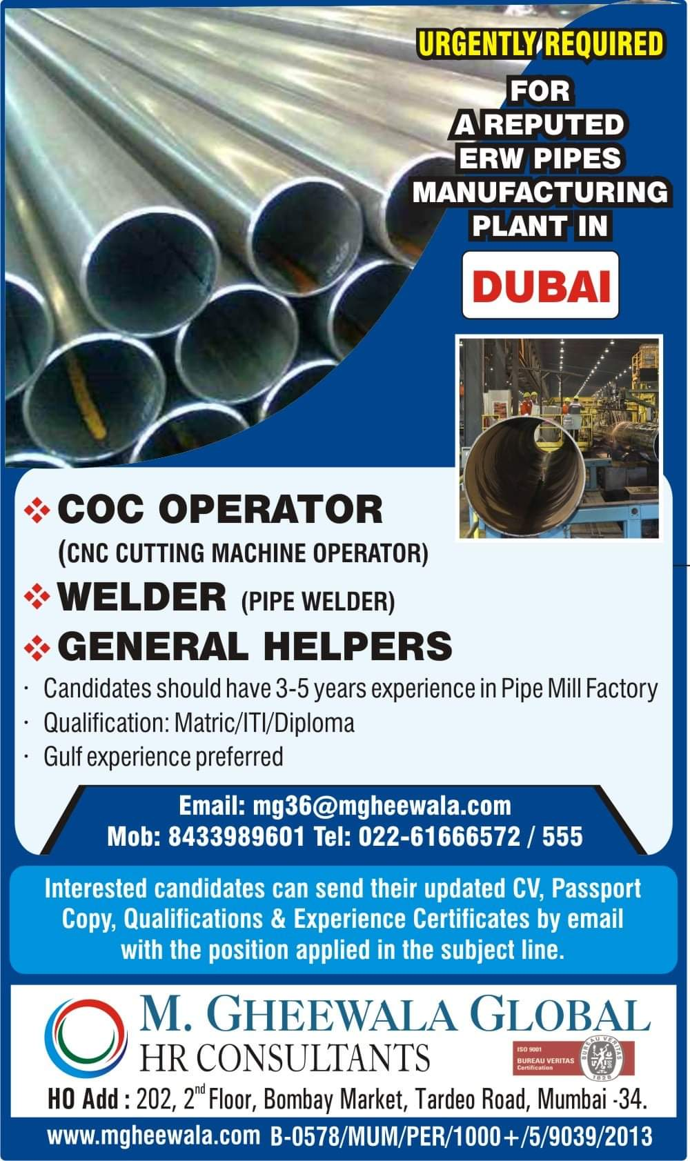 URGENTLY REQUIRED FOR A REPUTED ERW PIPES MANUFACTURING PLANT IN DUBAI