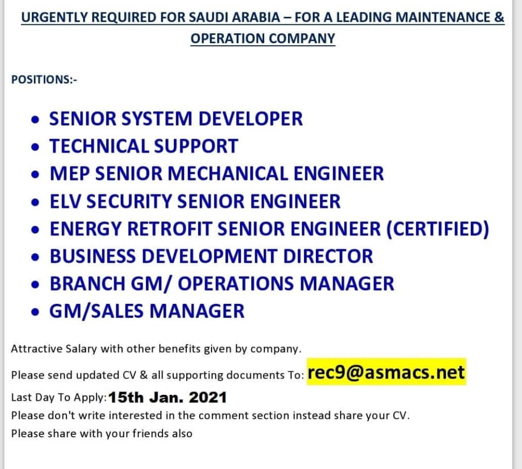 URGENTLY REQUIRED FOR SAUDI ARABIA – FOR A LEADING MAINTENANCE &  OPERATION COMPANY