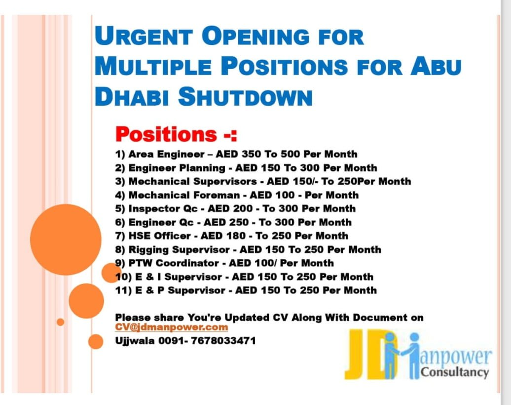 URGENT OPENING FOR MULTIPLE POSITIONS FOR ABU DHABI SHUTDOWN