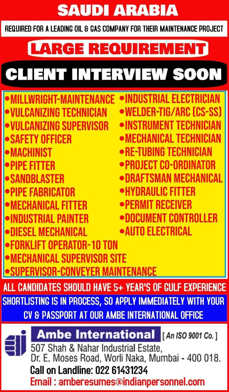 REQUIRED FOR A LEADING OIL & GAS COMPANY FOR THEIR MAINTENANCE PROJECT-SAUDI ARABIA