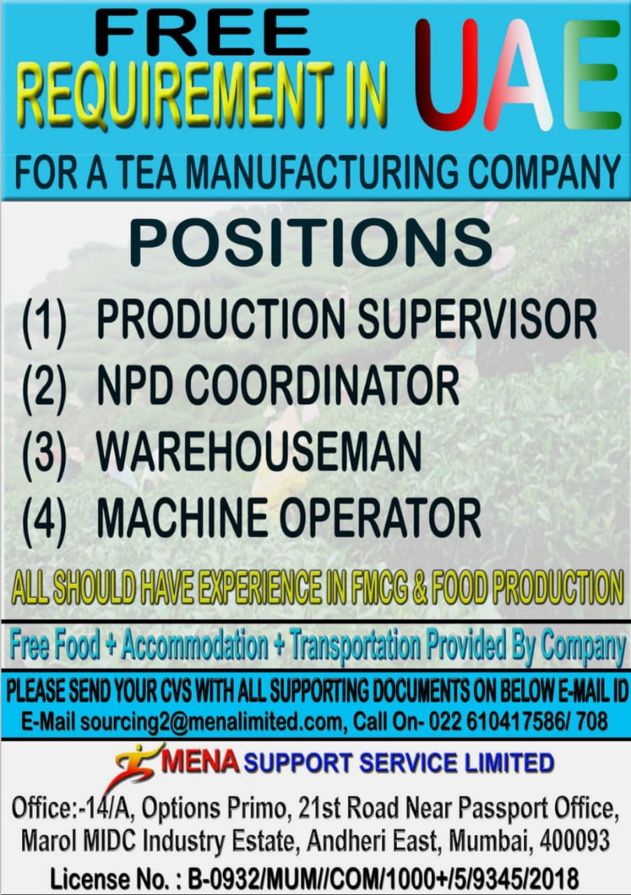 REQUIREMENT IN UAE  FOR A TEA MANUFACTURING COMPANY