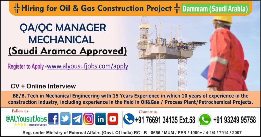 HIRING FOR OIL & GAS CONSTRUCTION PROJECT DAMMAM (SAUDI ARABIA)