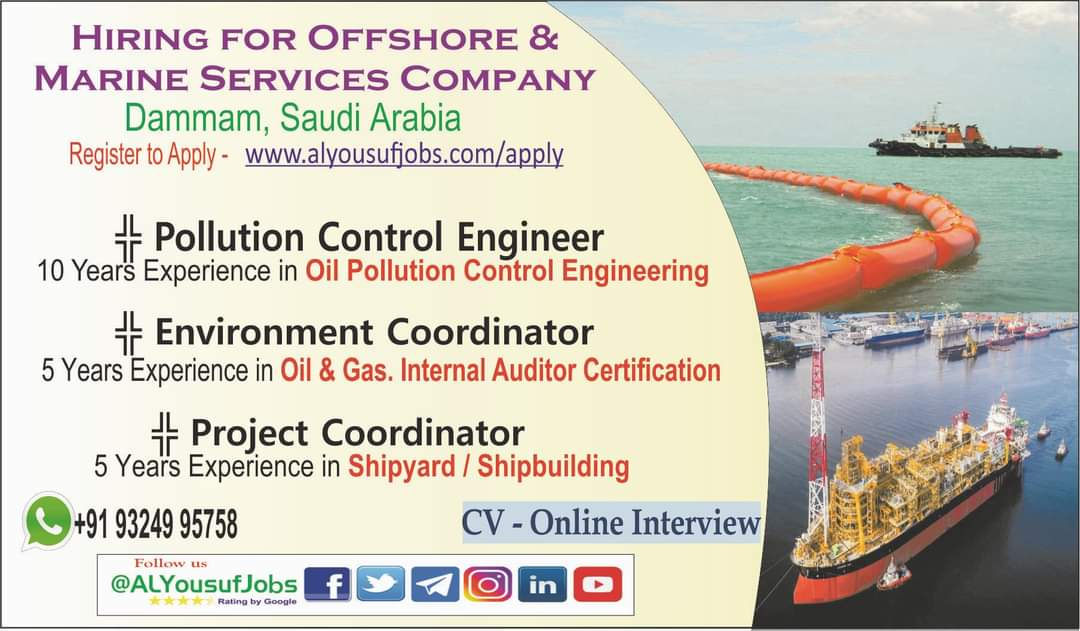 HIRING FOR OFFSHORE & MARINE SERVICES COMPANY DAMMAM, SAUDI ARABIA