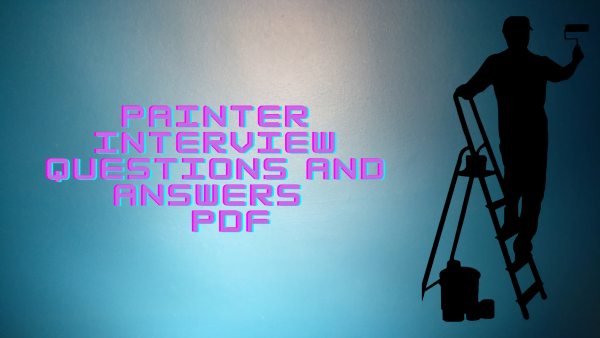 Painter Interview Questions and Answers PDF