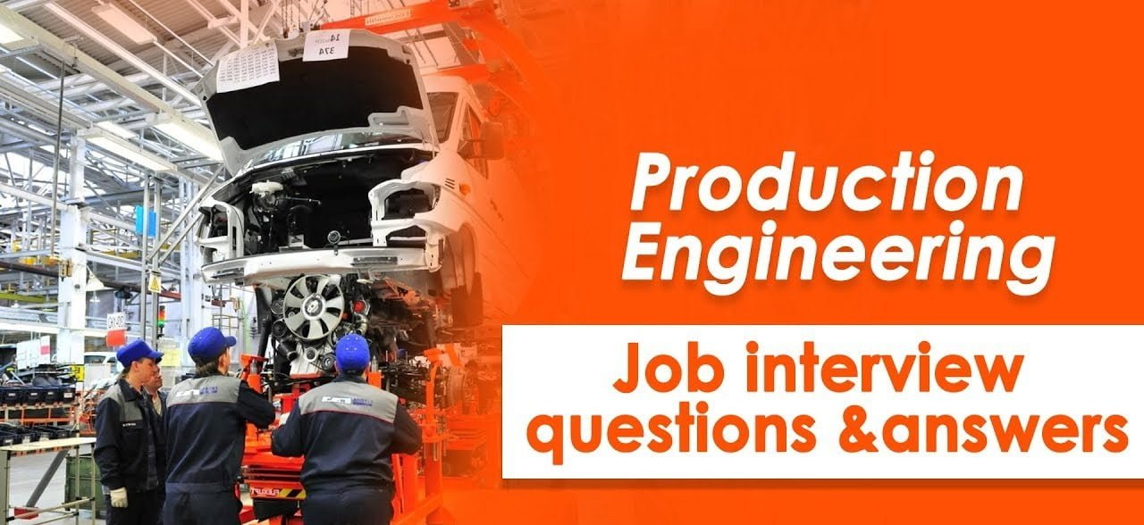 Production Engineering Interview Questions and Answers