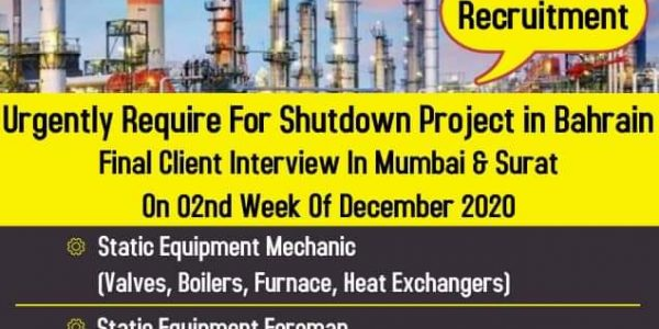 URGENTLY REQUIRED FOR SHUTDOWN PROJECT-BAHRAIN